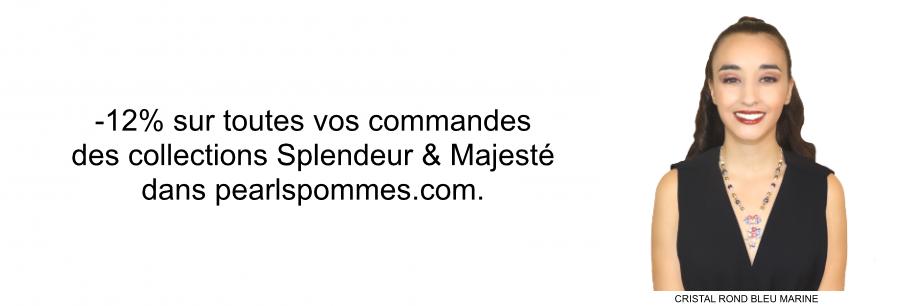 -12%_sur_tous_les_bijoux_des_collections_Splendeur&Majesté.png