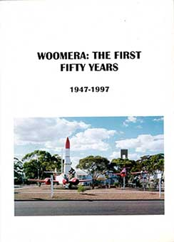 woomera the first fifty years 1997.jpg