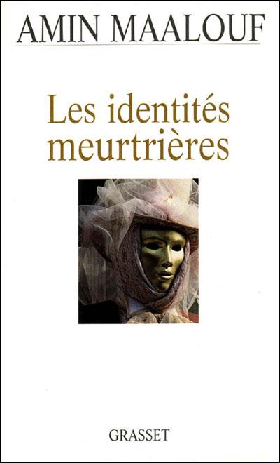 Amin Maalouf - Identités Meurtrières.jpg
