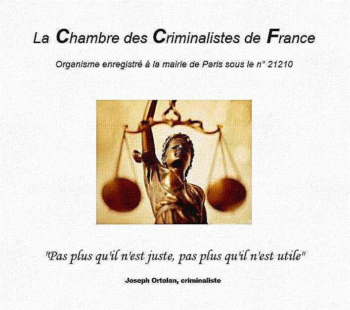 Membre de la Chambre des Criminalistes de France