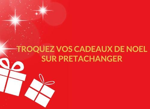 TROQUER CADEAUX DE NOEL.jpg
