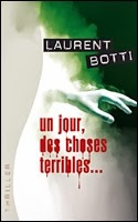 un-jour-des-choses-terribles-laurent-botti.jpg