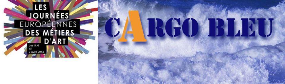 Cargo Bleu - Journées Européennes des Métiers d\'Art 2013