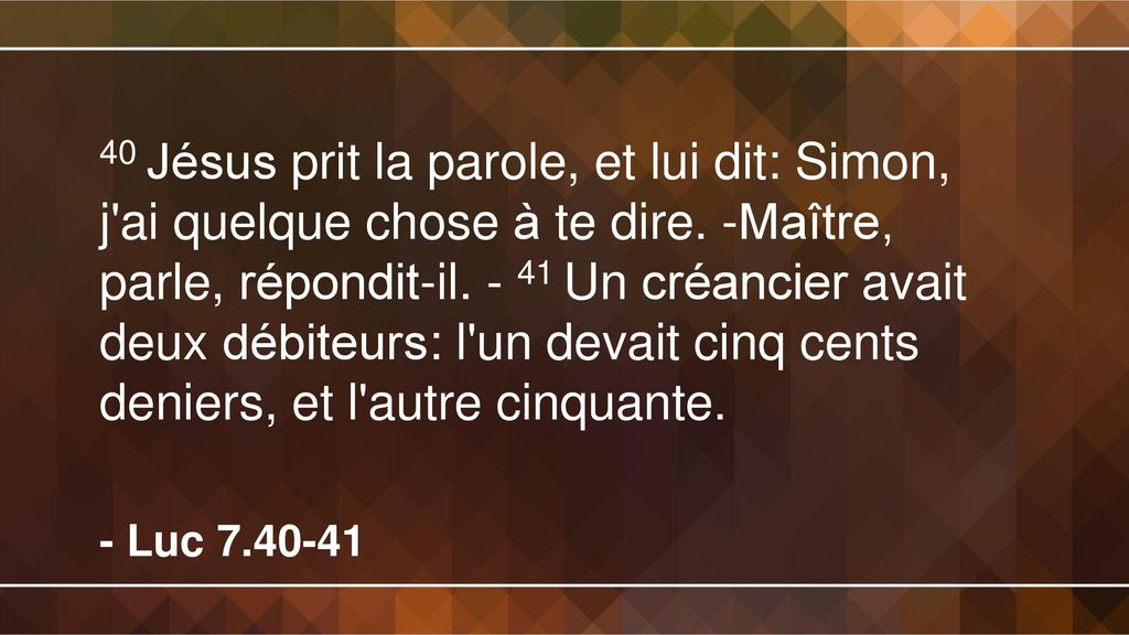 40+Jésus+prit+la+parole,+et+lui+dit +Simon,+j+ai+quelque+chose+à+te+dire