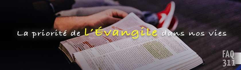 faq-311-priorite-evangile-w