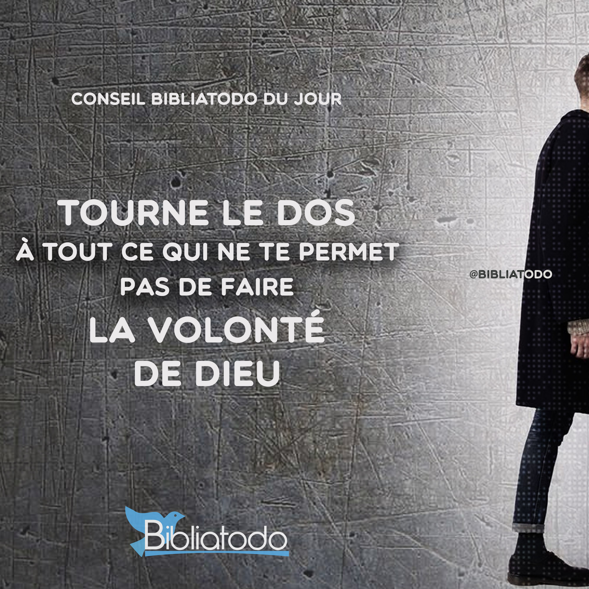fr-con-1137-Tourne-le-dos-à-tout-ce-qui-ne-te-permet-pas-de-faire-la-volonté-de-Dieu