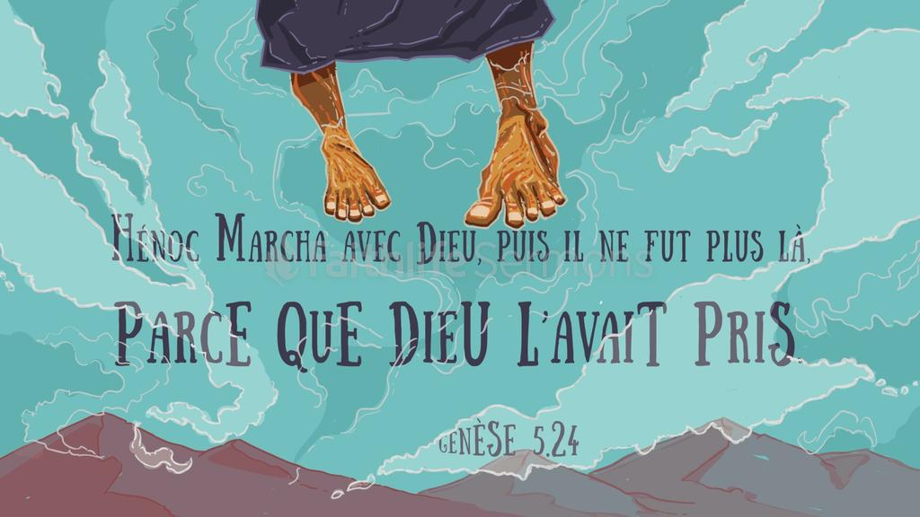 henoc-marcha-avec-dieu-puis-il-ne-fut-plus-parce-que-dieu-le-prit-genese-524