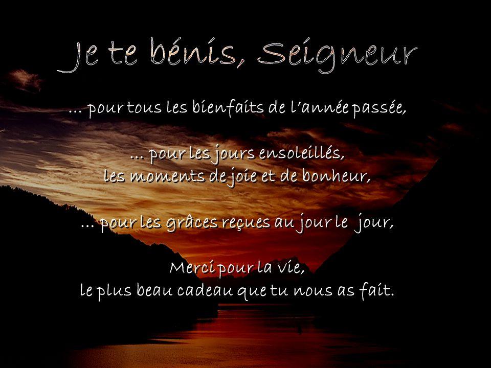Je+te+bénis,+Seigneur+…+pour+tous+les+bienfaits+de+l'année+passée,