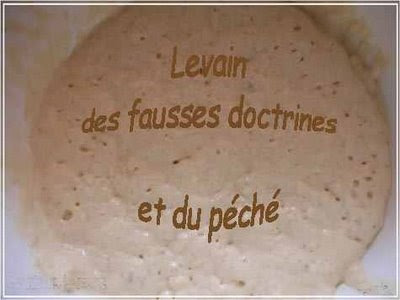 levain-fausses-doctrines