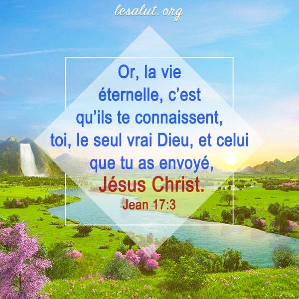 Or-la-vie-éternelle-c'est-qu'ils-te-connaissent-toi-le-seul-vrai-Dieu-et-celui-que-tu-as-envoyé-Jésus-Christ