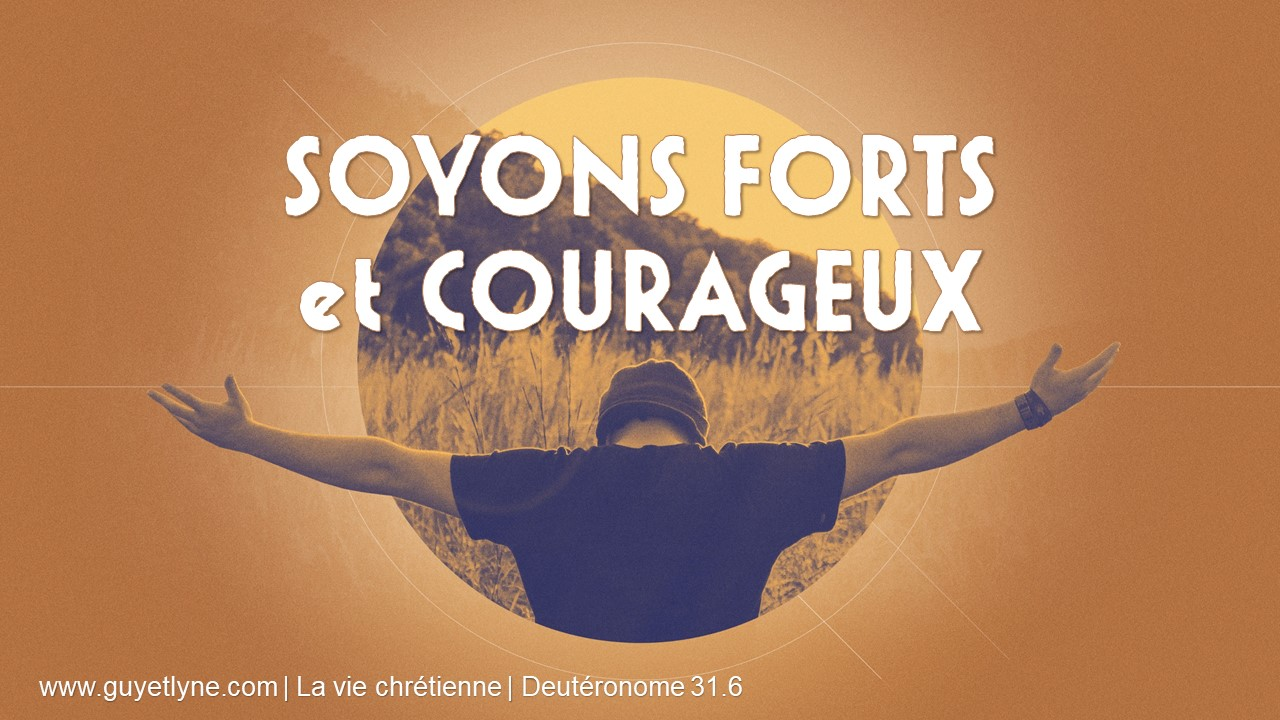 soyons-forts-et-courageux_2017