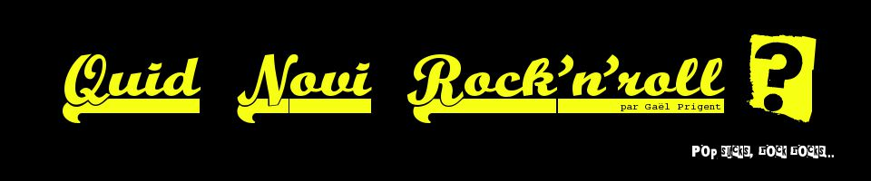 Quid Novi Rock'n'roll ?