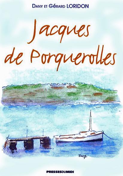 Couv Jacques de Porquerolles.jpg