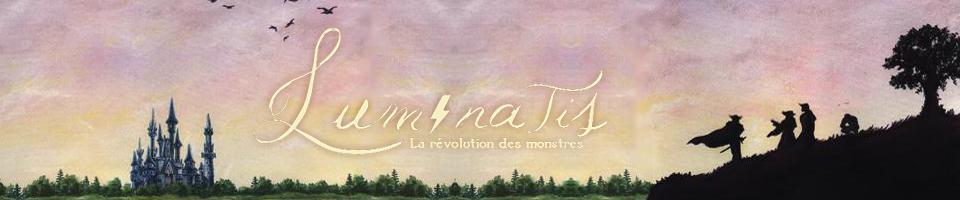 Luminatis - La révolution des monstres