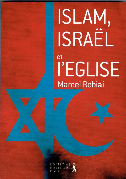 Islam Israël et l'Eglise.png