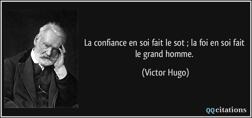 citation-V Hugo-confiance-en-soi.jpg