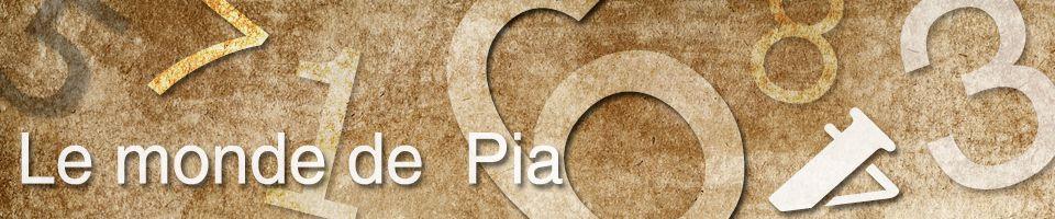 le monde de Pia
