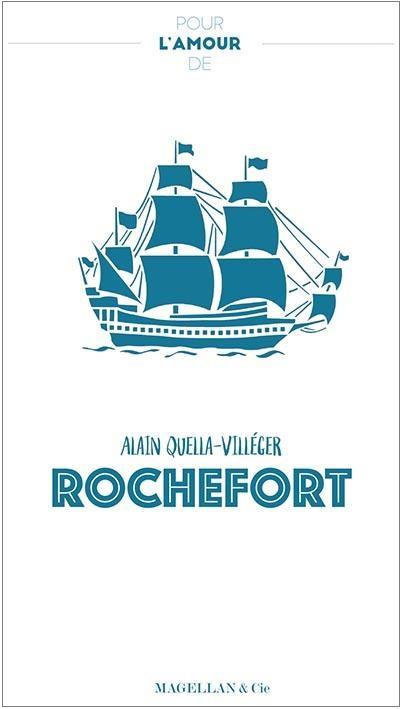 Pour_L_Amour_De_Rochefort_Magellan___Cie_editions.jpg