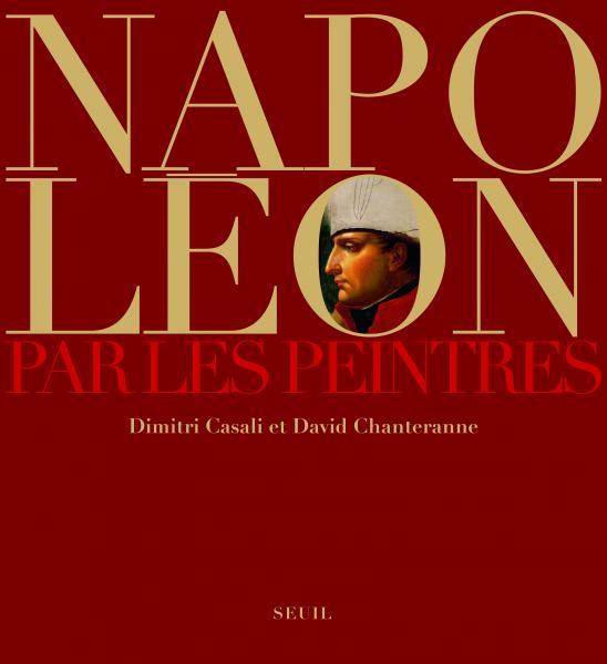 Napoléon et les peintres de Chanteranne et Casali.jpg