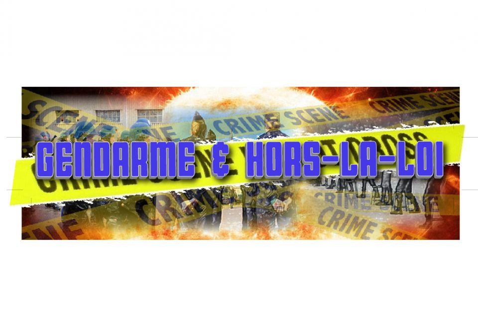 Gendarme & Hors-La-Loi
