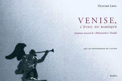 Venise-l-eveil-du-Baroque-De-Monterverdi-a-Vivaldi-d-Olivier-Lexa.jpg