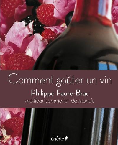 Comment-gouter-un-vin-de-Philippe-Faure-Brac.jpg