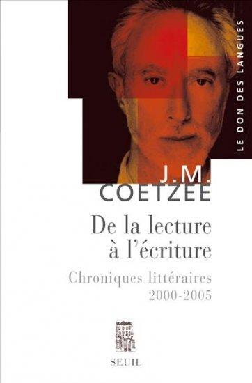 De-la-lecture-a-l-ecriture-Chroniques-litteraires-2000-2005-de-J-M-Coetzee.jpg