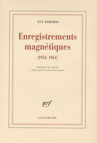Guy-Debord-enregistrements-magnetiques-1952-1961.jpg