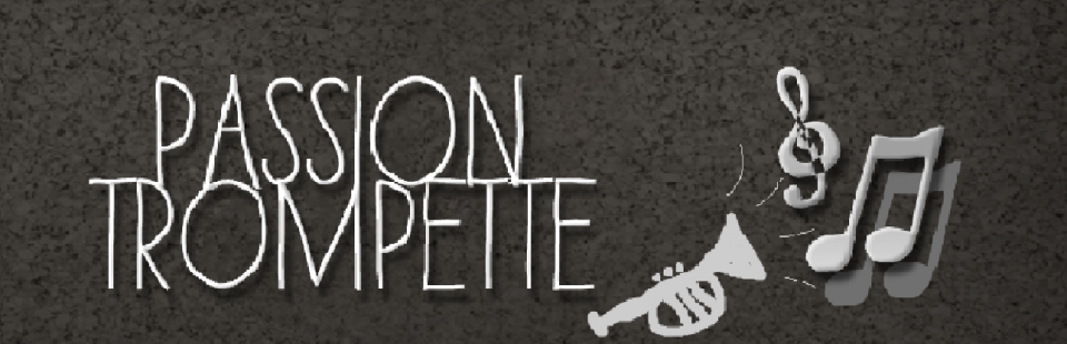 Passion trompette ! :-)