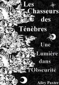 les-chasseurs-des-tenebres---une-lumiere-dans-l-obscurite-314864-250-400.jpg