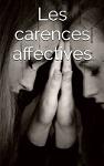 les carences affectives nicole pierret espace de thérapies emotionnelles.JPG
