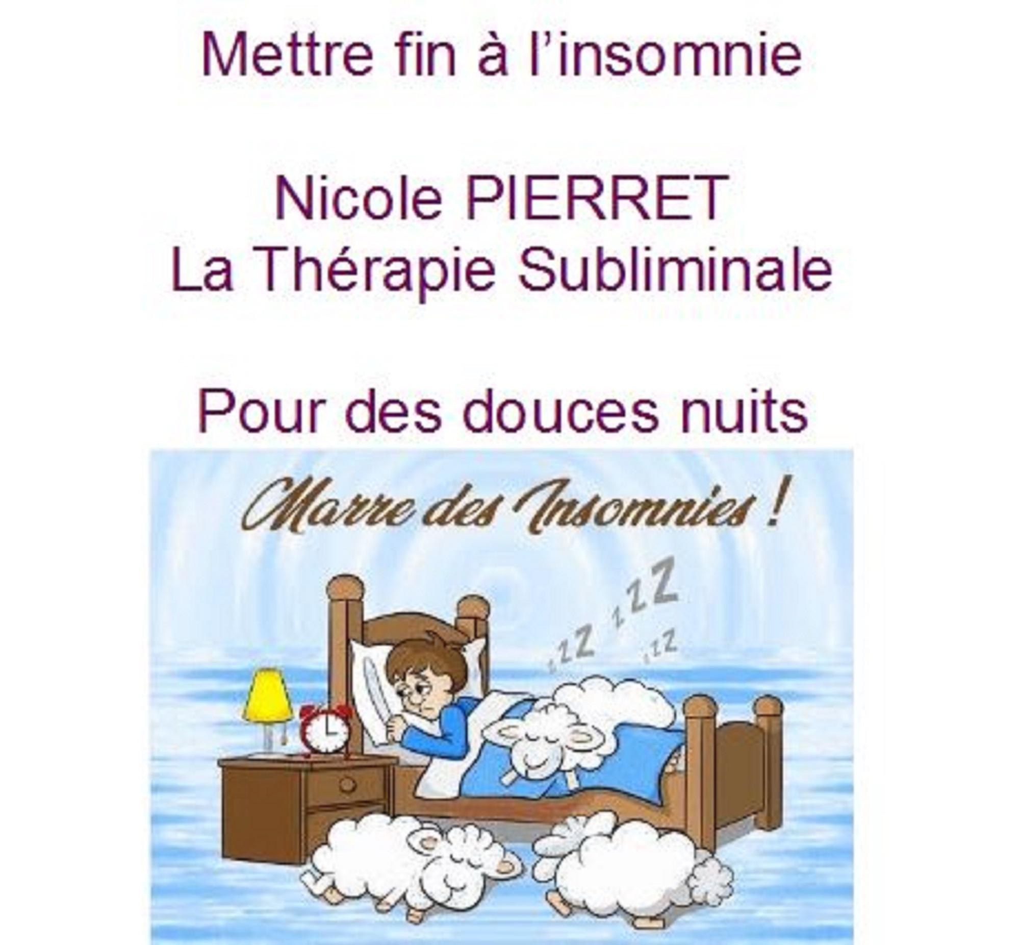 mettre fin à l'insomnie la thérapie subliminale nicole pierret.JPG