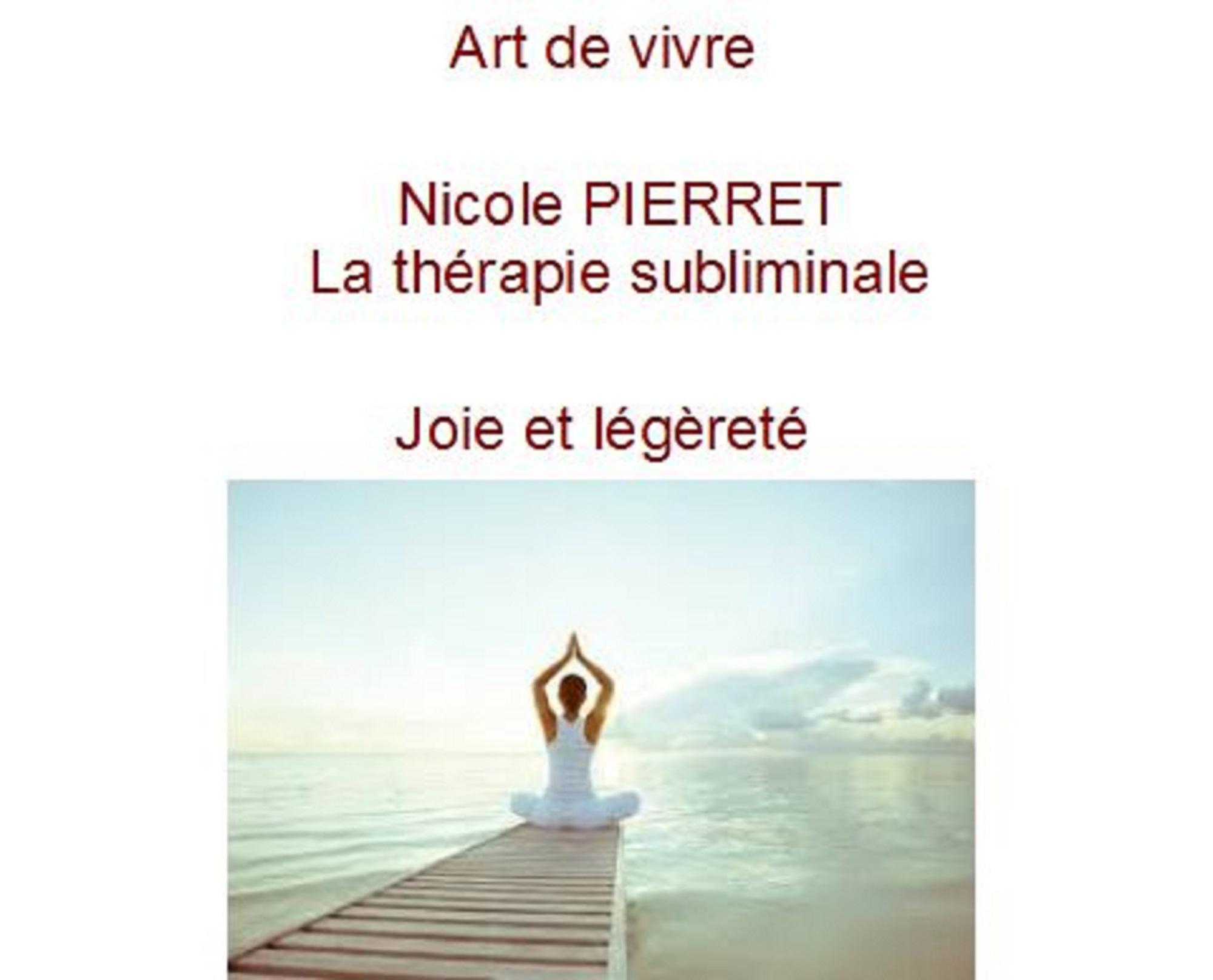 art de vivre-joie la thérapie subliminale nicole pierret.JPG