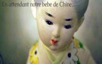 En attendant notre bébé de Chine