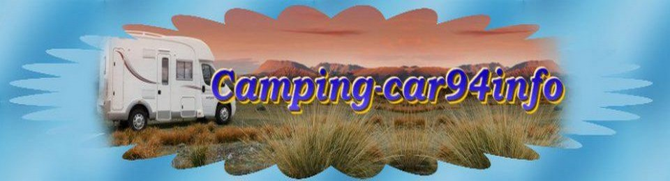 Camping-car94info,conseils,documentations et informations