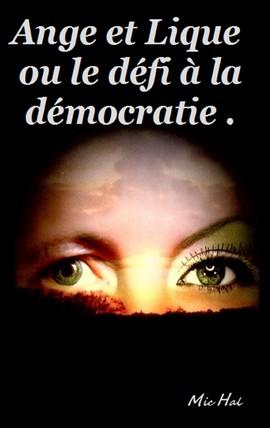 ange et lique ou le defi a la democratie 428x270.jpg