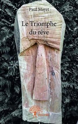 LE TRIOMPHE DU REVE.jpg