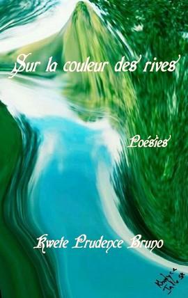 SUR LA COULEUR DES RIVES.jpg