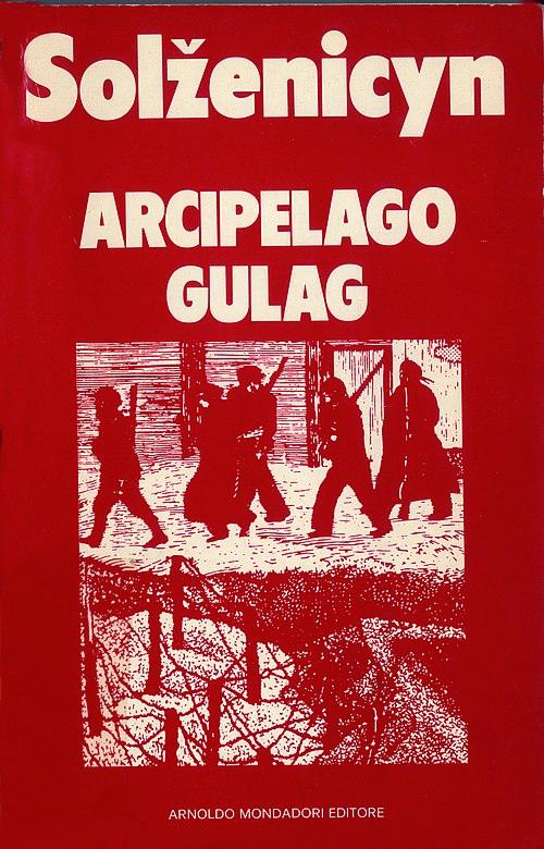 500px-Aleksandr_Solzhenitsyn_-_Arcipelago_Gulag_(Архипелаг_ГУЛаг)_-_I_saggi_Mondadori_1974