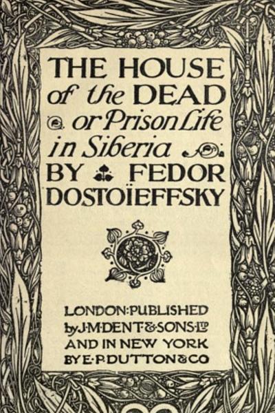 The_House_of_the_Dead_-_Fyodor_Dostoyevsky