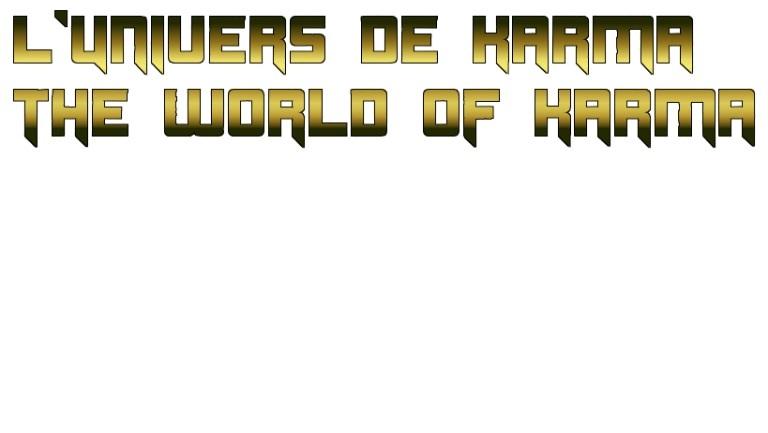 Forum L'univers de Karma / The World of Karma