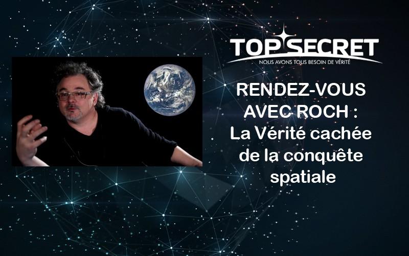 www.eleutheria.blog4ever.net-Rendez-vous avec Roch  la Vérité cachée de la conquête spatiale.jpg