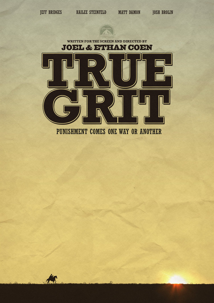 true_grit_movie_poster___fan_art_by_jswoodhams-d5dnyw4.jpg