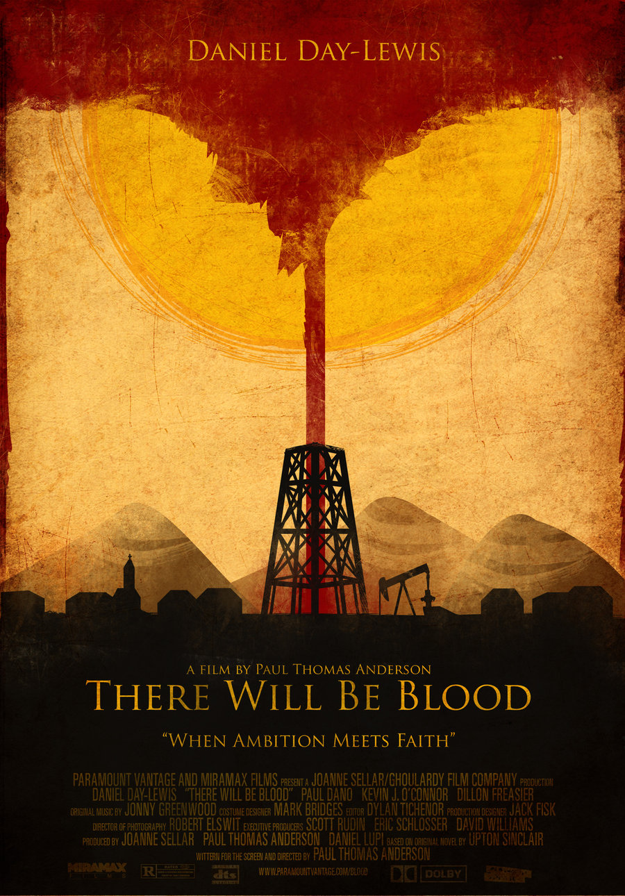 there_will_be_blood_poster_final_by_the_amazing_bob-d5ne1hb.jpg