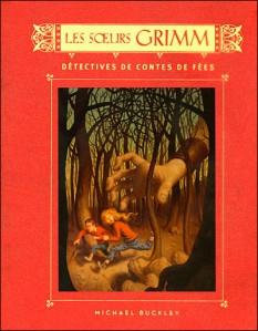 Soeurs-Grimm-Livre-1---detectives-de-contes-de-fees.jpg