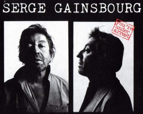 Photographies_judiciaires_Serge_Gainsbourg_Gainsbarre_You_Re_Under_Arrest_1987.jpeg