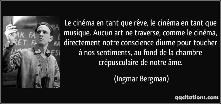 quote-le-cinema-en-tant-que-reve-le-cinema-en-tant-que-musique-aucun-art-ne-traverse-comme-le-ingmar-bergman-161446_0.jpg