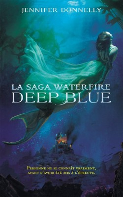 waterfire-saga-tome-1---deep-blue-488821-250-400.jpg