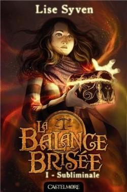 la-balance-brisee-tome-1---subliminale-423447-250-400.jpg