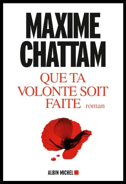 Maxime-Chattam-Que-ta-volonté-soit-faîte.jpeg